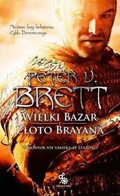 okładka Wielki Bazar Złoto Brayana, Książka   Peter V. Brett