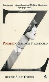 okładka Powieść o Zeldzie Fitzgerald, Książka | Therese Anne Fowler