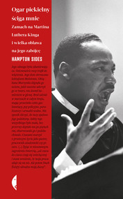 okładka Ogar piekielny ściga mnie Zamach na Martina Luthera Kinga i wielka obława na jego zabójcę, Książka | Hampton Sides