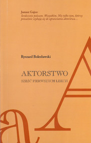 okładka Aktorstwo Sześć pierwszych lekcji, Książka | Bolesławski Ryszard