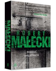 okładka Porzuć swój strach, Książka   Robert Małecki