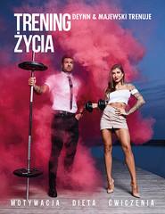 okładka Trening życia, Książka | + Majewski Trenuje Deynn