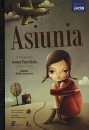 okładka Asiunia, Książka | Joanna Papuzińska