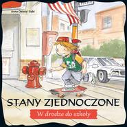 okładka Stany Zjednoczone W drodze do szkoły, Książka   Obiolos i Subi Anna