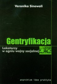 okładka Gentryfikacja Lokatorzy w ogniu wojny socjalnej, Książka | Sinewali Veronika