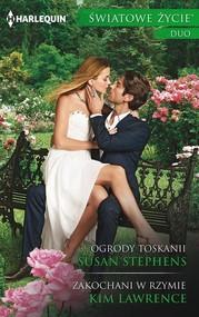 okładka Ogrody Toskanii Zakochani, Książka | Susan Stephens, Kim Lawrence