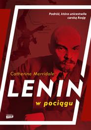 okładka Lenin w pociągu, Książka | Merridale Catherine