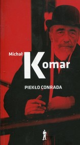 okładka Piekło Conrada, Książka | Michał Komar