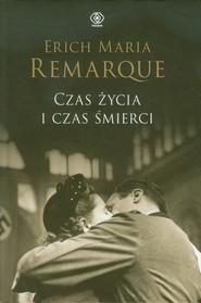 okładka Czas życia i czas śmierci, Książka | Erich Maria Remarque