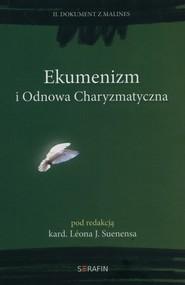okładka Ekumenizm i Odnowa Charyzmatyczna  II Dokument z Malines, Książka |
