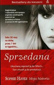 okładka Sprzedana Moja historia, Książka   Hayes Sophie