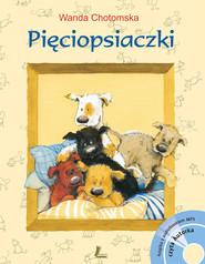 okładka Pięciopsiaczki + CD, Książka | Chotomska Wanda