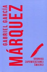 okładka Kronika zapowiedzianej śmierci, Książka | Gabriel Garcia Marquez