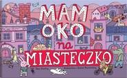 okładka Mam oko na miasteczko, Książka | Aleksandra Mizielińska, Daniel Mizieiński