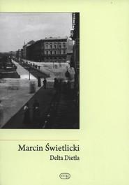 okładka Delta Dietla, Książka   Marcin  Świetlicki