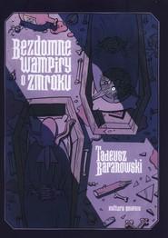 okładka Bezdomne Wampiry o zmroku, Książka | Baranowski Tadeusz