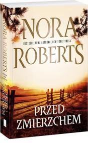 okładka Przed zmierzchem, Książka | Nora Roberts