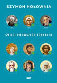 okładka Święci pierwszego kontaktu, Książka | Szymon Hołownia