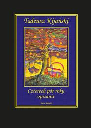 okładka Czterech pór roku opisanie, Książka | Kijański Tadeusz