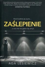 okładka Zaślepienie, Książka | Aga Lesiewicz
