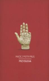 okładka Przyducha, Książka   Maciej Piotr  Prus