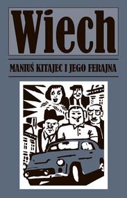 okładka Maniuś Kitajec i jego ferajna, Książka   Wiechecki Stefan