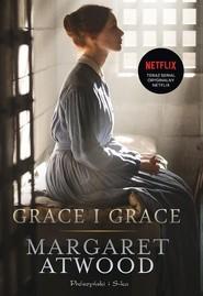 okładka Grace i Grace, Książka | Margaret Atwood
