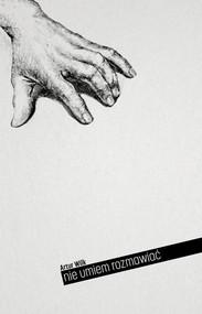 okładka Nie umiem rozmawiać, Książka | Wilk Artur