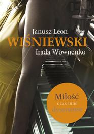 okładka Miłość oraz inne dysonanse, Książka | Janusz L. Wiśniewski