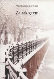 okładka Za zakrętem, Książka | Marika Krajniewska