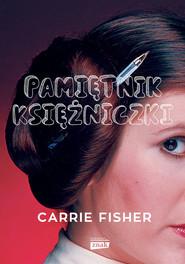 okładka Pamiętnik księżniczki, Książka | Carrie Fisher