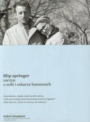 okładka Zaczyn O Zofii i Oskarze Hansenach, Książka   Filip Springer