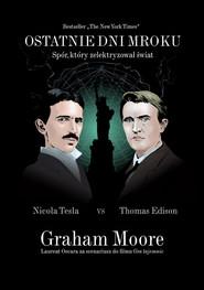okładka Ostatnie dni mroku, Książka | Graham Moore
