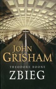 okładka Theodore Boone Zbieg, Książka   John  Grisham