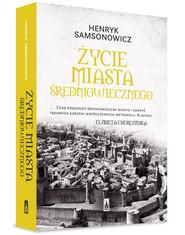 okładka Życie miasta średniowiecznego, Książka | Henryk  Samsonowicz
