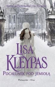 okładka Pocałunek pod jemiołą, Książka | Lisa Kleypas