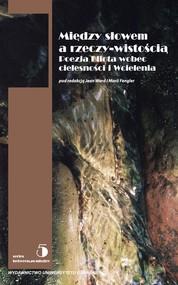 okładka Między słowem i rzeczywistością Poezja Elliota wobec cielesności i Wcielenia, Książka |