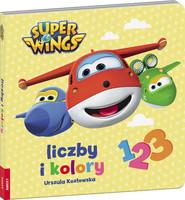 okładka Super Wings Liczby i kolory, Książka | Urszula Kozłowska