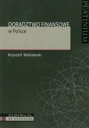 okładka Doradztwo finansowe w Polsce, Książka | Waliszewski Krzysztof