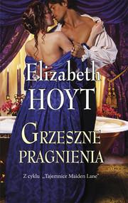 okładka Grzeszne pragnienia, Książka | Elizabeth  Hoyt
