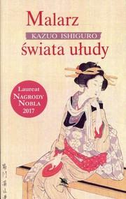 okładka Malarz świata ułudy, Książka | Kazuo Ishiguro