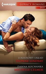 okładka Luksusowy układ Dawna kochanka gorący romans duo, Książka | Yvonne Lindsay, Michelle Celmer