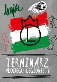okładka Terminarz Młodego Legionisty, Książka  
