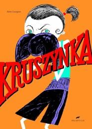 okładka Kruszynka, Książka   Courgeon Remi