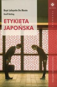 okładka Etykieta japońska, Książka | Mente Lafayette Boye De, Geoff Botting