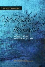 okładka Nie-Boska komedia Wydanie krytyczne pierwodruku z 1835 roku, Książka | Zygmunt Krasiński