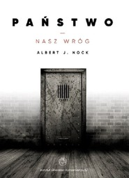 okładka Państwo nasz wróg, Książka | Nock Albert