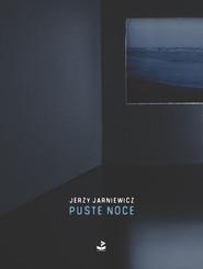 okładka Puste noce, Książka | Jerzy Jarniewicz