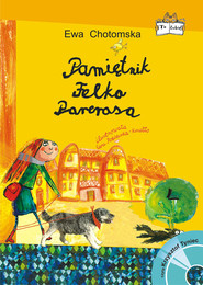 okładka Pamiętnik Felka Parerasa + CD, Książka | Ewa Chotomska