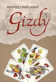 okładka Gizdy, Książka | Kapłanek Andrzej